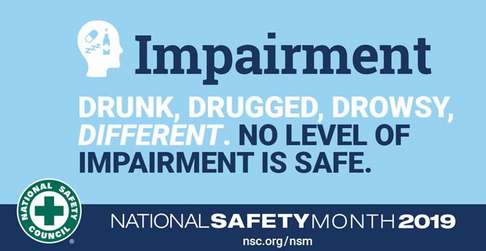 National Safety Month-Impairment