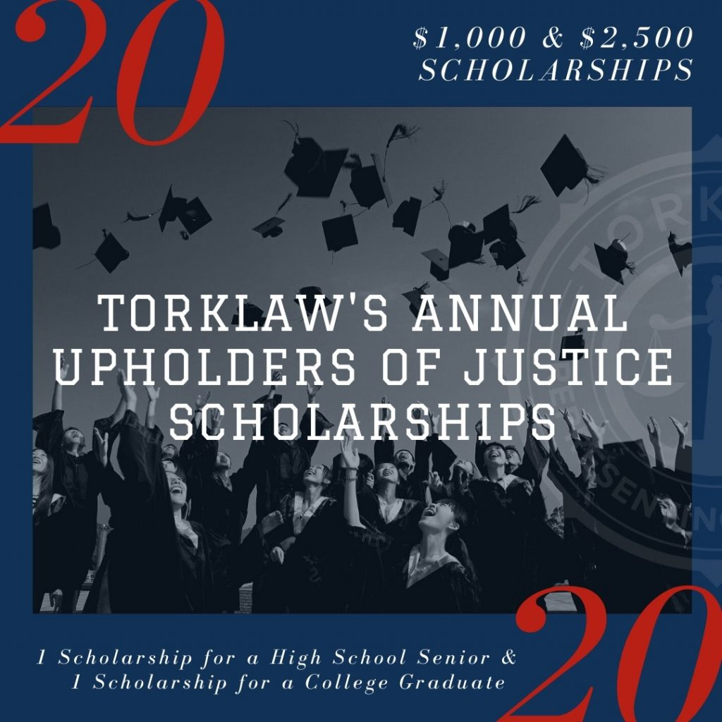 TorkLaw's Annual Upholders of Justice Scholarships