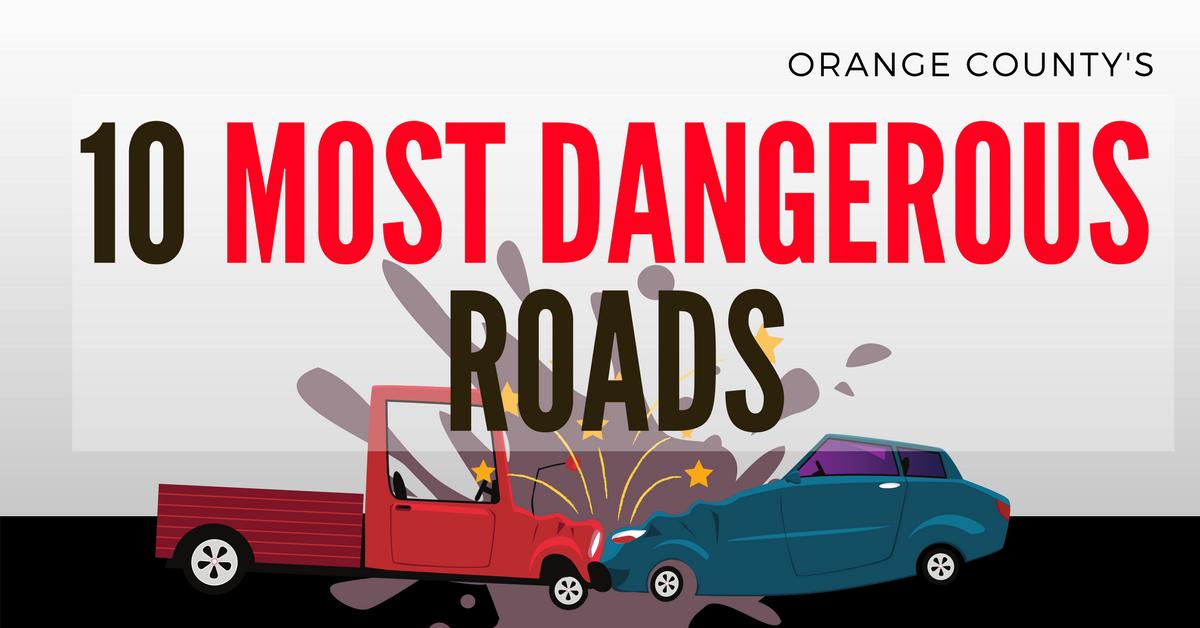 10 Most Dangerous Roads Orange County